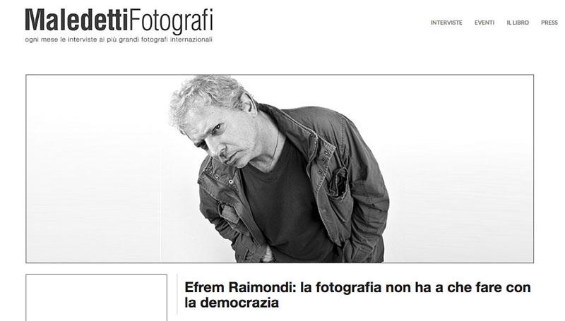Efrem Raimondi - Maledetti Fotografi