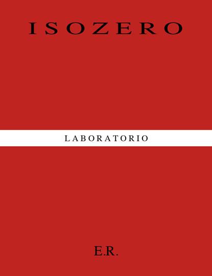 isozero lab by Efrem Raimondi