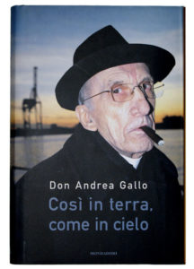 Don Gallo by Efrem Raimondi - Così in terra, come in cielo - Mondadori